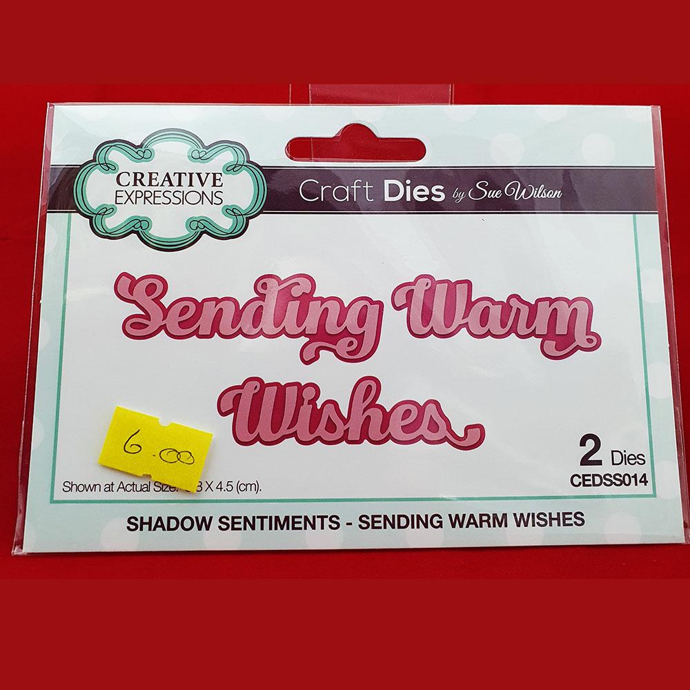 Sue Wilson Die Sending Warm wishes